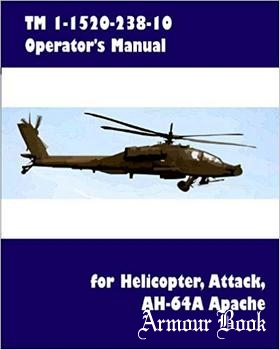 TM 1-1520-238-10 Operator's Manual for Helicopter, Attack, AH-64A Apache