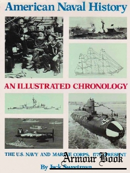 American Naval History: An Illustrated Chronology of the U.S. Navy and Marine Corps, 1775-present [Naval Institute Press]