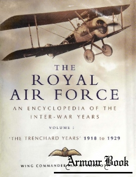 The Royal Air Force: An Encyclopedia of the Inter-War Years Volume I  [Pen and Sword]