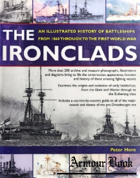 The Ironclads: An Illustrated History of Battleships from 1860 to WWI [Anness Publishing]