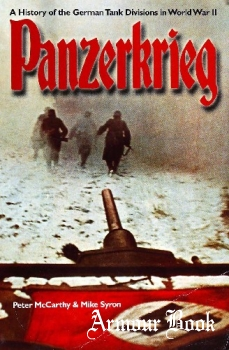 Panzerkrieg: A History of the German Tank Division in World War II [Constable & Robinson]