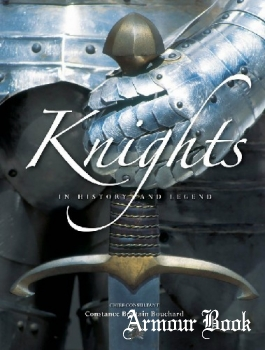 Knights: In History and Legend [Firefly Books]