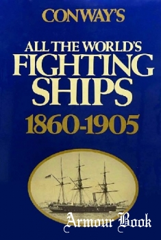 Conway's All the World's Fighting Ships 1860-1905 [Mayflower Books]