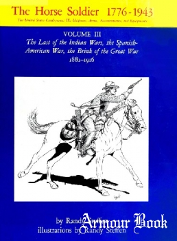 The Horse Soldier 1776-1943 Vol.III [University of Oklahoma Press]