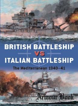 British Battleship vs Italian Battleship: The Mediterranean 1940-1941 [Osprey Duel 101]