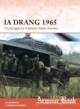 Ia Drang 1965: The Struggle for Vietnam's Pleiku Province (Osprey Campaign 345)