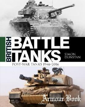British Battle Tanks: Post-War Tanks 1946-2016 [Osprey General Military]
