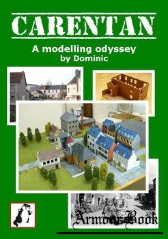 Carentan: A Modelling Odyssey [Matakishi's Tea House]