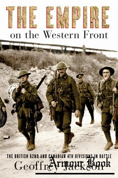 The Empire on the Western Front: The British 62nd and Canadian 4th Divisions in Battle [UBC Press]