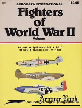 Fighters of World War II Volume 1 [Squadron Signal 6201]