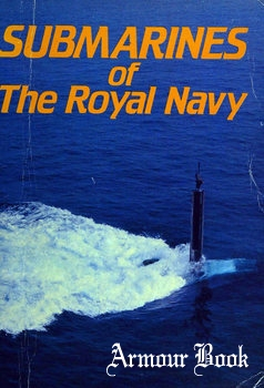 Submarines of the Royal Navy [Maritime Books]