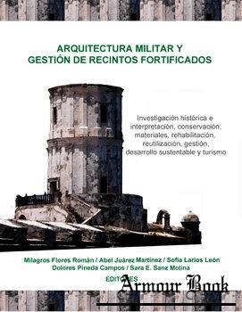 Arquitectura Militar y Gestion de Recintos Fortificados [Editora Periodistica y Analisis de Contenidos]