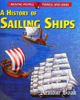 A History of Sailing Ships [Thomson Gale]