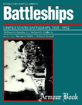 Battleships: United States Battleships, 1935-1992 [Naval Institute Press]