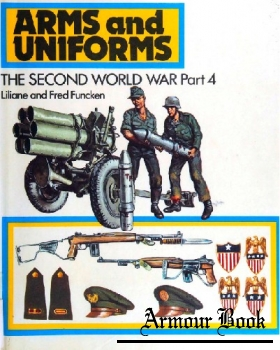 Arms and Uniforms: The Second World War, Part 4 [Ward Lock Limited]