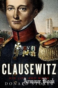 Clausewitz: His Life and Work [Oxford University Press]
