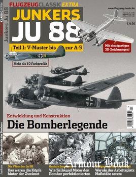 Junkers Ju 88 Teil 1: V-Muster bis zur A-5 [Flugzeug Classic Extra]