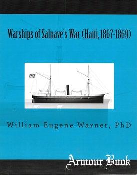 Warships of Salnav's War (Haiti, 1867-1869) [William Eugene Warner]
