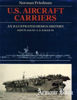 U.S. Aircraft Carriers: An Illustrated Design History [Naval Institute Press]