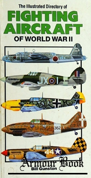 The Illustrated Directory of Fighting Aircraft of World War II [Salamander Books]
