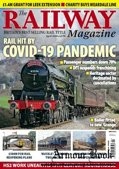 The Railway Magazine 2020-04