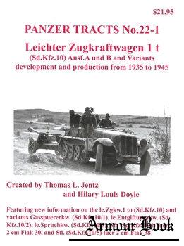 Leichter Zugkraftwagen 1 t (Sd.Kfz.10) Ausf.A und B and Variants [Panzer Tracts No.22-1]