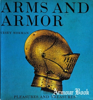 Arms and Armor: Pleasures and Treasures [Putnam]