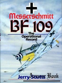 Messerschmitt BF 109: The Operational Record [Motorbooks International]
