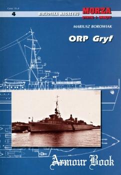ORP Gryf [Biblioteka Magazynu Morza Statki i Okrety №4]