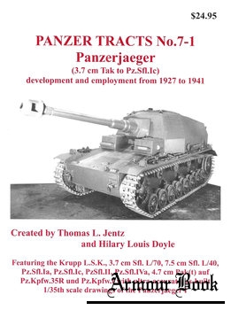 Panzerjaeger (3.7 cm Tak to Pz.Sfl.Ic) [Panzer Tracts No.7-1]