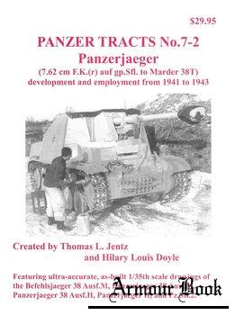 Panzerjaeger (7.62 cm F.K.(r) auf gp.Sfl. to Marder 38T) [Panzer Tracts No.7-2]