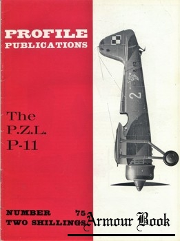The P.Z.L. P-11 [Aircraft Profile №75]