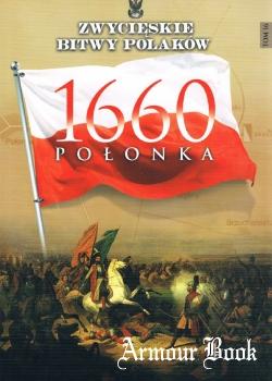 Polonka 1660 [Zwycieskie Bitwy Polakow Tom 16]