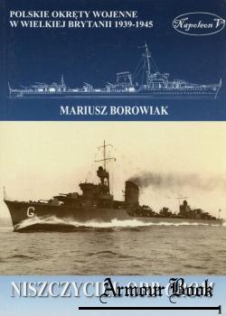 Niszczyciel ORP Grom [Polskie Okrety Wojenne w Wielkiej Brytanii 1939-1945. Tom I]