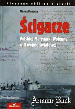 Scigacze Polskiej Marynarki Wojennej w II wojnie swiatowej (Nieznane oblicza historii)