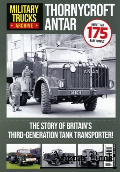 Thornycroft Antar [Military Trucks Archive №1]