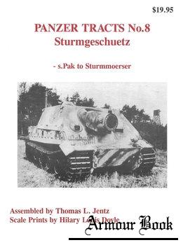 Sturmgeschuetz - s.Pak to Sturmmoerser [Panzer Tracts No.8]