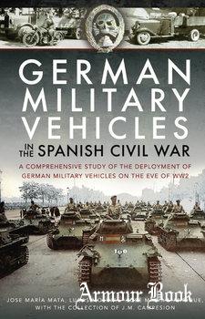 German Military Vehicles in the Spanish Civil War [Frontline Books]