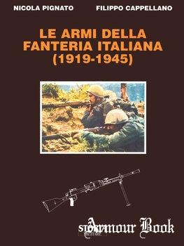 Le Armi Della Fanteria Italiana (1919-1945) [Storia Militare]