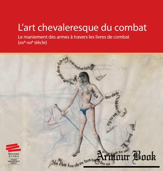 L'Art Chevaleresque du Combat [Alphil-Presses Universitaires Suisses]