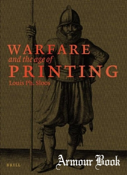 Warfare and the Age of Printing [Brill]