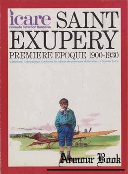 Saint Exupery: Premiere Epoque 1900-1930 [Icare №69]