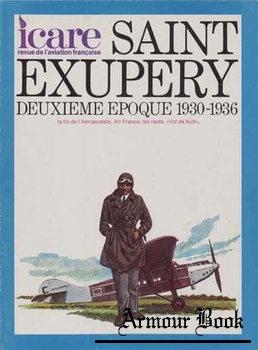 Saint Exupery: Deuxieme Epoque 1930-1936 [Icare №71]