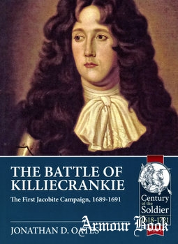 The Battle of Killiecrankie: The First Jacobite Campaign 1689-1691 [Helion & Company]