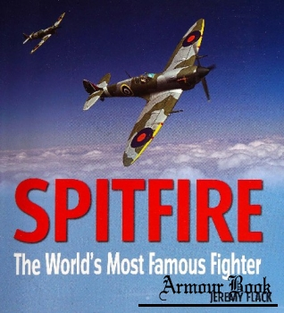 Spitfire: The World's Most Famous Fighter [Bounty Books]