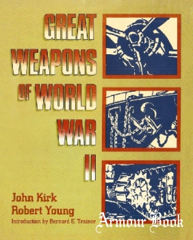 Great Weapons of World War II [Walker Publishing]