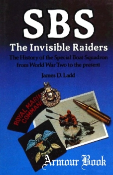 SBS: The Invisible Raiders [Arms & Armour Press]