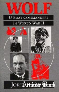 Wolf: U-Boat Commanders in World War II [Naval Institute Press]