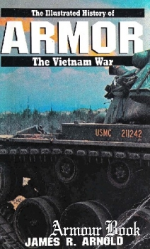 Armor [Illustrated History of the Vietnam War]
