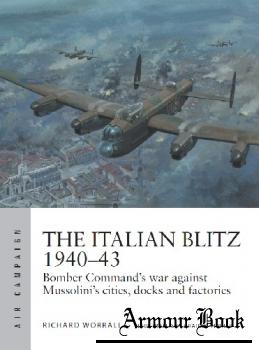 The Italian Blitz 1940-1943 [Osprey Air Campaign 17]